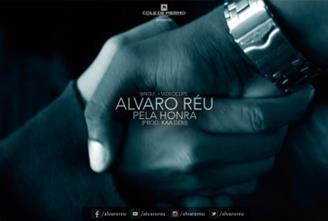 Álvaro Réu lutando Pela Honra em novo single