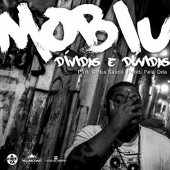 Mobiu - Duvidas e Dividas (part. Cintia Savoli - prod. Pela Orla Beats)