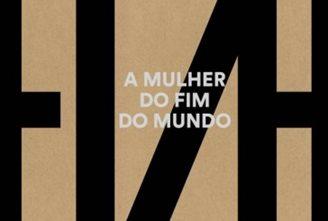 A Mulher do Fim do Mundo (2015) – Elza Soares