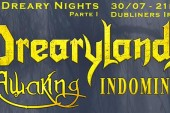 Some Dreary Nights – Drearylands, Indominus e Awaking