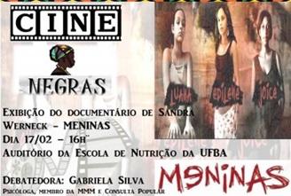 UFBA apresenta mais uma edição do seu CINE NEGRAS com a exibição do documentário: Meninas, produzido por Sandra Werneck