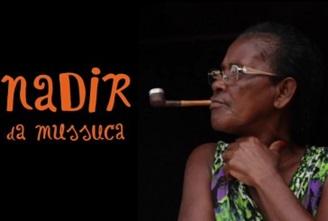 Dona Nadir Da Mussuca, Uma Vida…