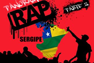 Panorama Rap Sergipe 2 – Tem De Um Tudo!
