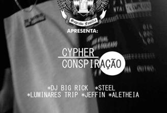 Cypher Conspiração #1 Steel, Luminares Trip, Jeffin, Aletheia, Dj Big Rick