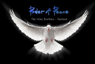 The Isley Brothers & Santana- Power Of Peace (2017)