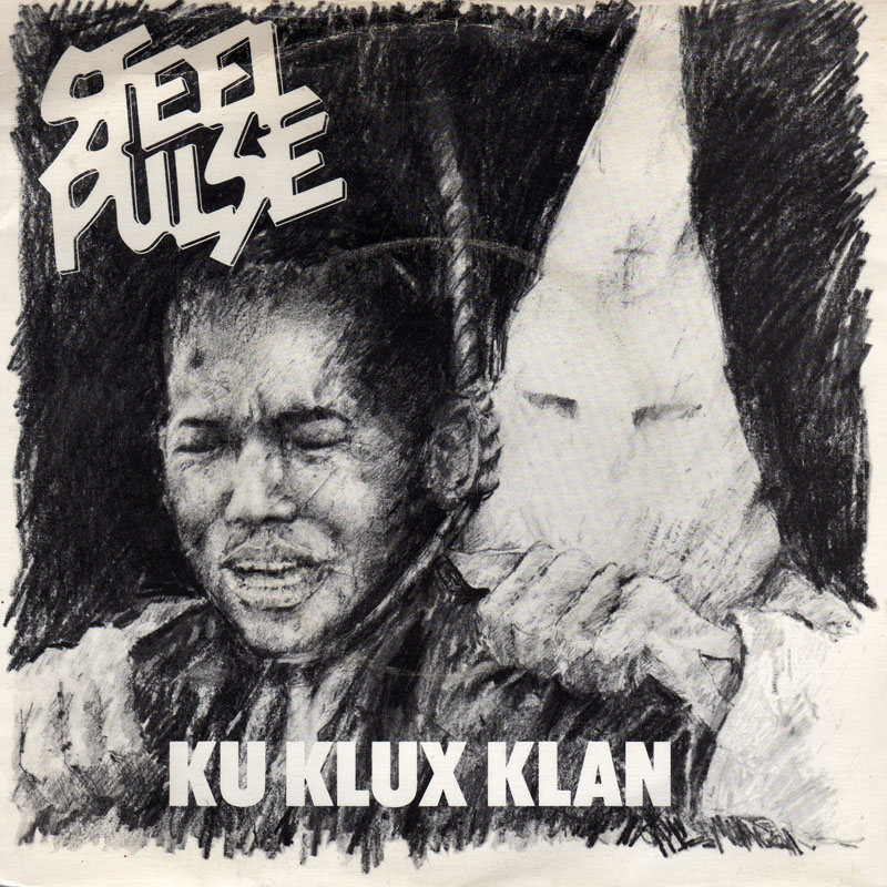Poison Fruit Ivan Conti: Steel-pulse-ku-klux-klan-1978